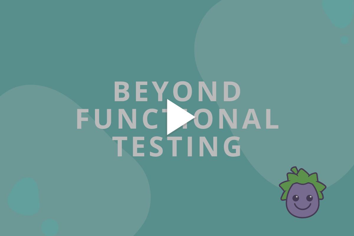 Beyond functional testing 1200x800