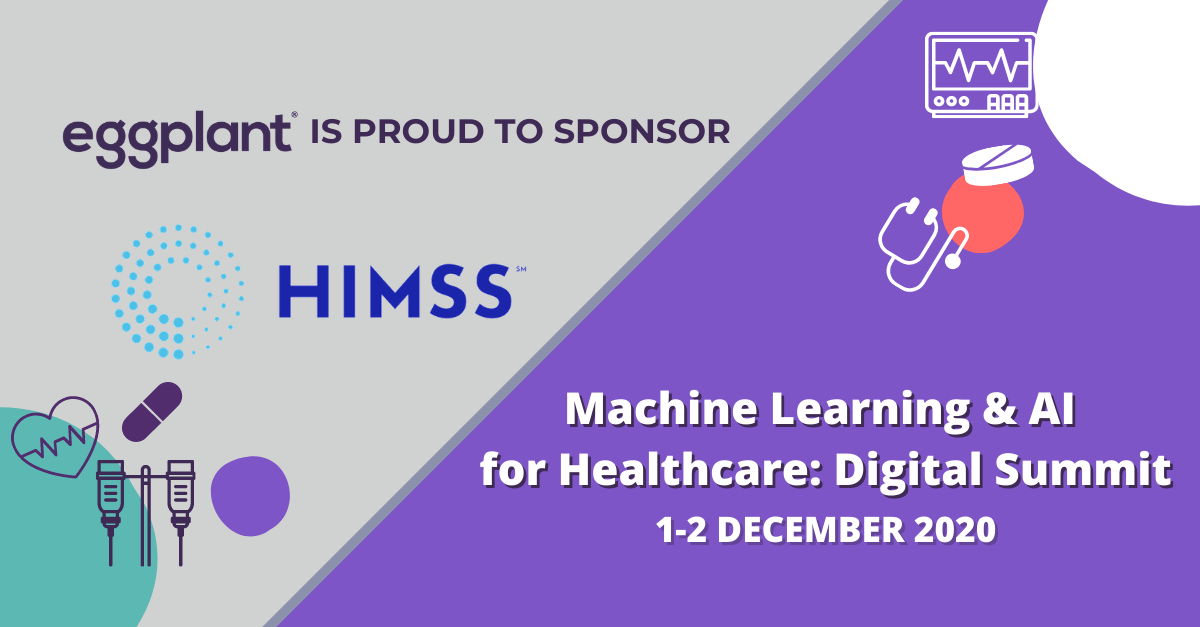 Eggplant is Proud to Sponsor HIMSS AI&ML
