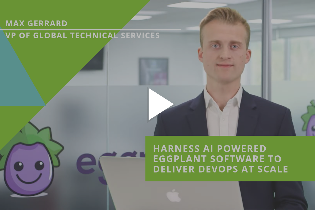 Harness AI powered Eggplant software to deliver devops at scale 1200x800