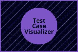 Test Case Visualizer