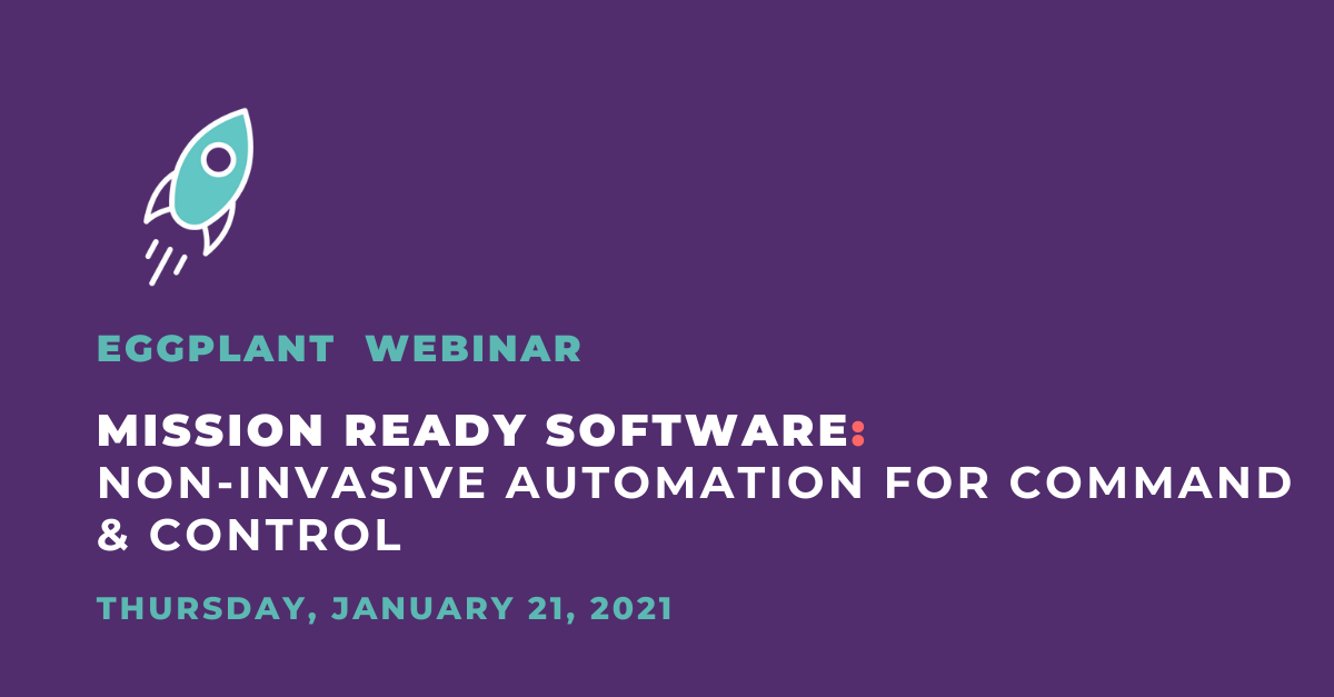 Mission Ready Software Non-Invasive Automation for Command & Control 21 Jan2021