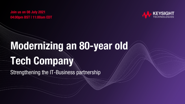 Q321 Webinar Modernizing an 80-year old tech company