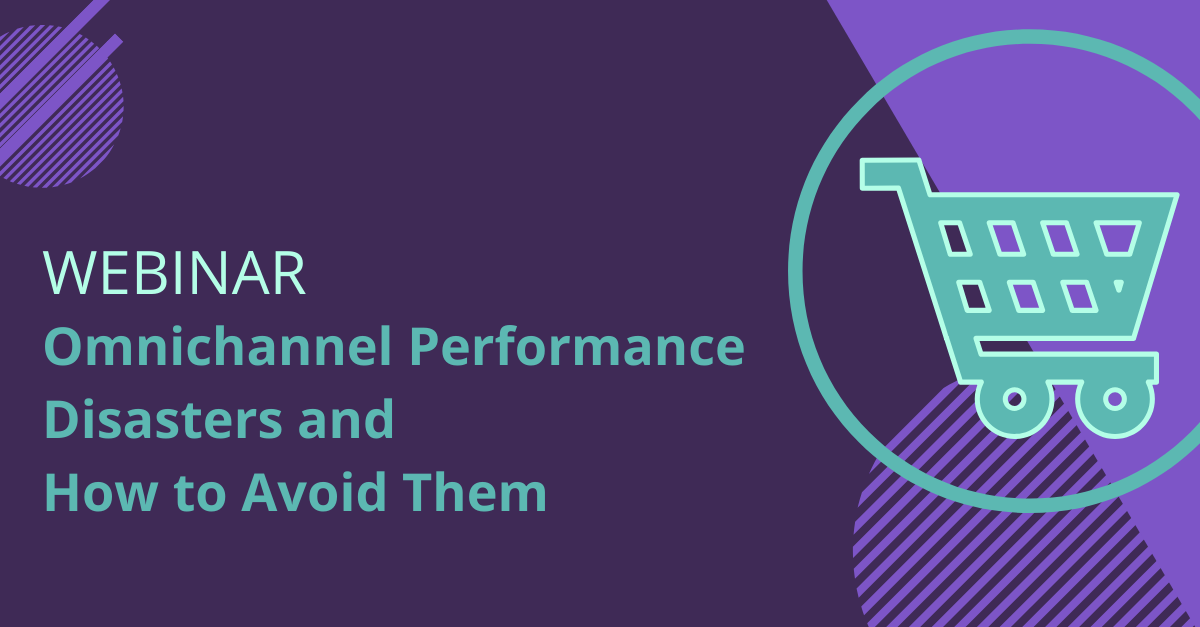 omnichannel performance disasters and how to avoid them 1200x627